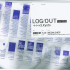 , 【協力イベント】「LOG/OUT tour 2016, 3_Kyoto」