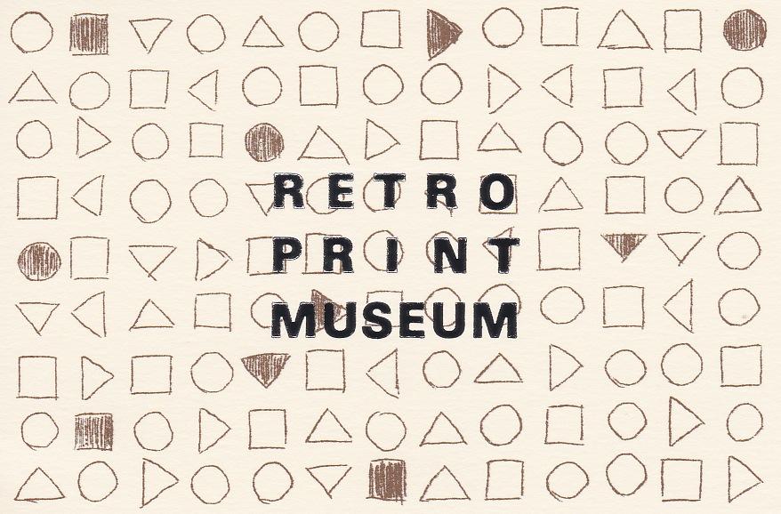 RETRO PRINT MUSEUM