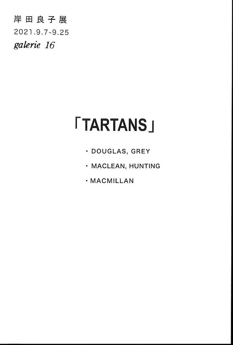 Nagako Kishida solo exhibition「TARTANS」/ Image≒Picture/Reread<!—:—>